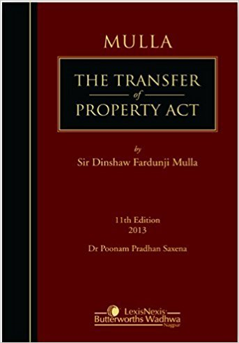 Mulla: The Transfer of Property Act