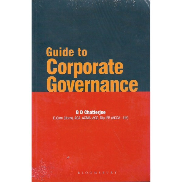 GUIDE TO CORPORATE GOVERNANCE BY B D CHATTERJEE