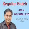 CA Final Indirect Tax – REGULAR BATCH (GST +CUSTOM+FTP) By CA Rajkumar