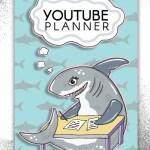 Sharkie Youtube Planner