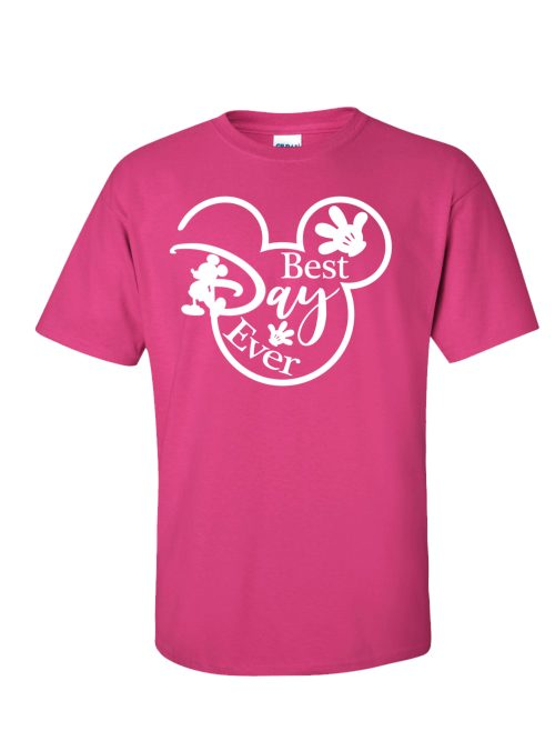 Best Day Ever Pink T-Shirt