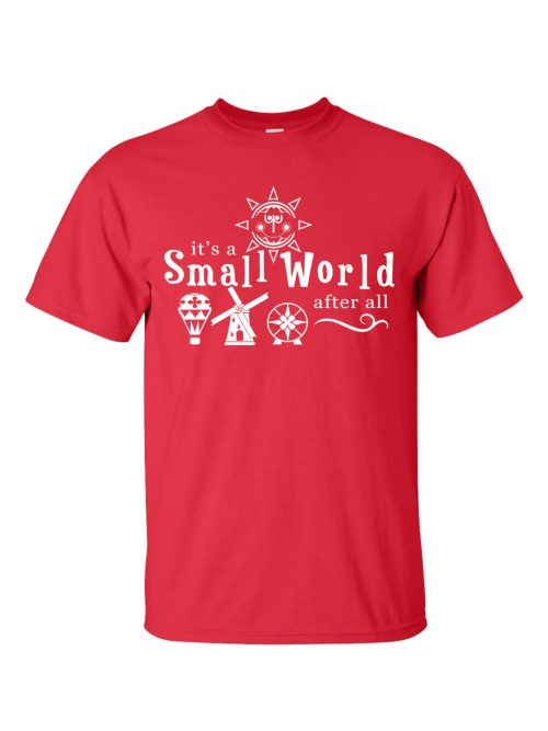 It's A Small World After All Red T-Shirt