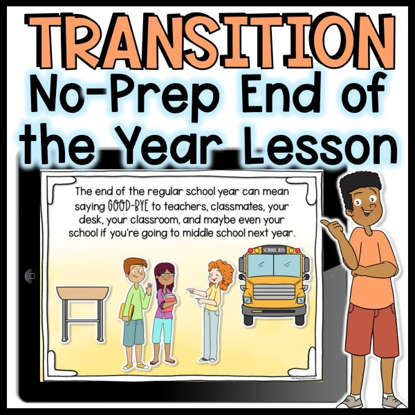 end of the year transition lesson