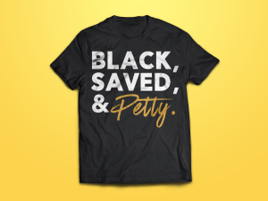 Black, Saved, & Petty | Shot of Henny | The Unfit Christian