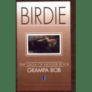 Birdie, The Saga of Nigger Rock (ID 133)