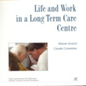 Life and Work in a Long Term Care Centre (ID 50)
