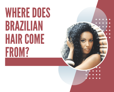 Brazilian hair is one of the most popular hair extension types available. But where does Brazilian hair come from?