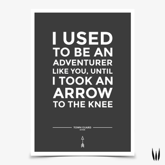 Skyrim Arrow to the Knee Quote Gaming Poster designed by WildeThang