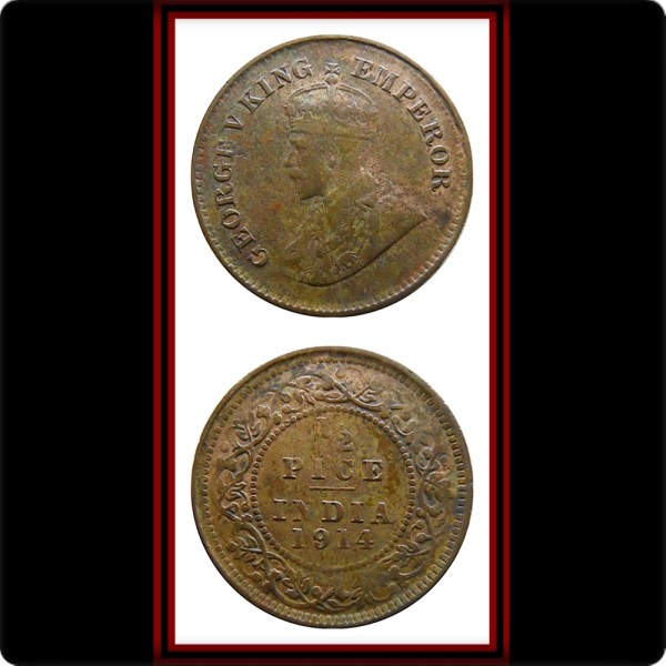 1914 1/2 Half Pice George V King Emperor Calcutta Mint