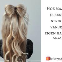 Tutorial: hoe maak je een strik van je eigen haar?