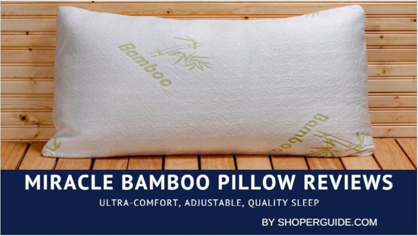 Miracle Bamboo Pillow Reviews