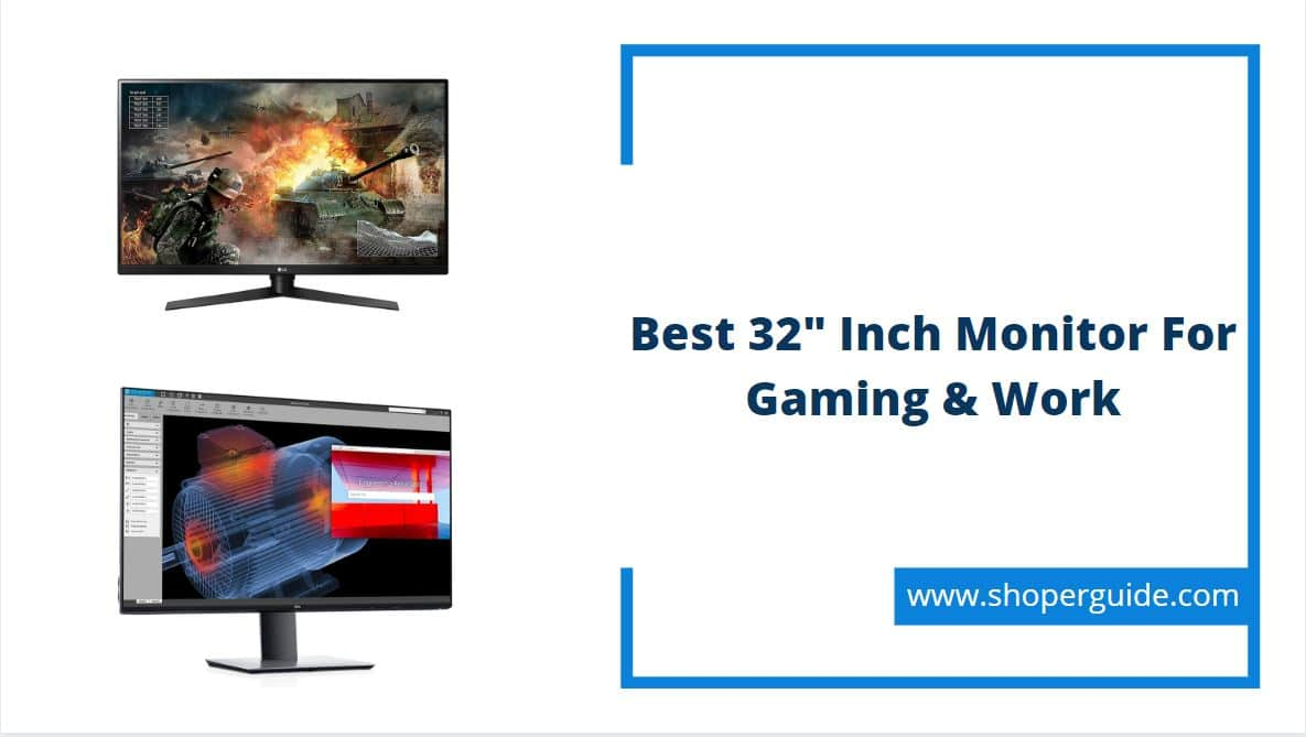 Best 32 Inch Monitor For Gaming