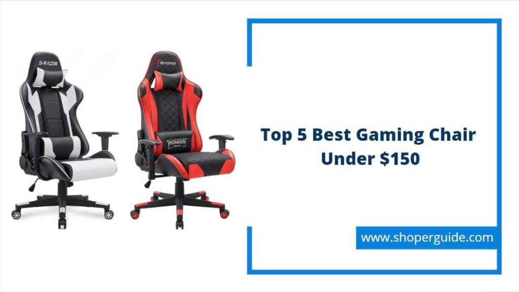 best gaming chair under 150