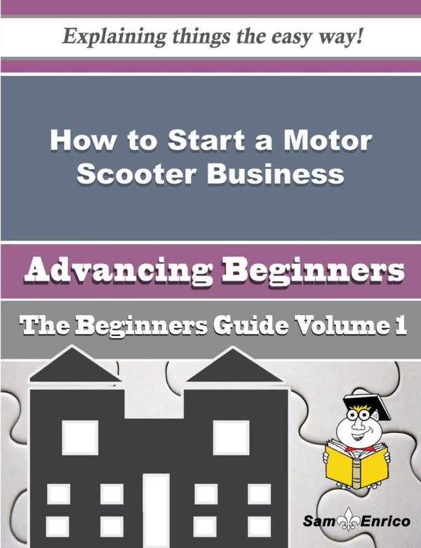 How to Start a Motor Scooter Business (Beginners Guide)