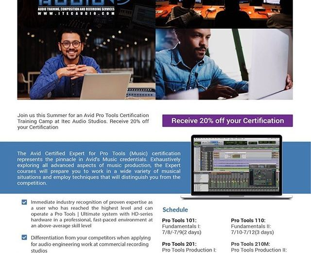 Join us this Summer for a Pro Tools Certification Camp during the Month of July!