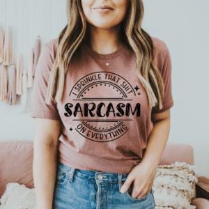 sarcasm sprinkle that shit