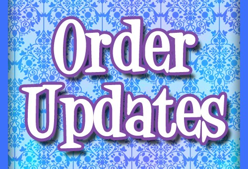 Order Updates 1/12/16 - I'm on vacation!