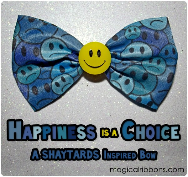 Happiness is a Choice Bow