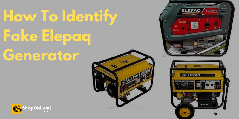 5 Tips You Can Use To Identify Fake Elepaq Generator