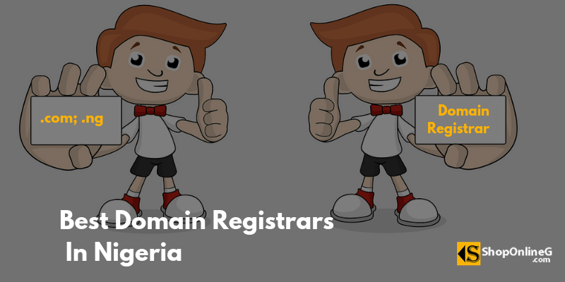You are currently viewing Top 7 Best Domain Registrar in Nigeria 2021