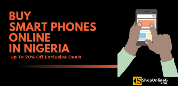 Buy Smartphones Online in Nigeria | Up To 70% Off Product Prices