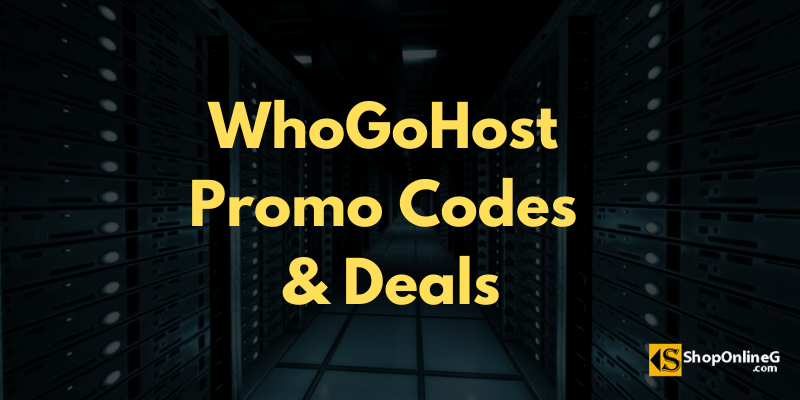 You are currently viewing WhoGoHost Promo Code & Deals
