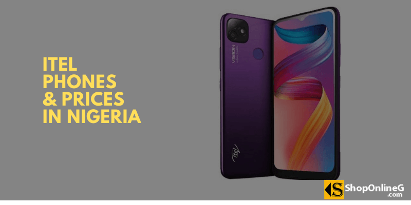 You are currently viewing 10+ Latest iTel Phone 2021 and Price in Nigeria