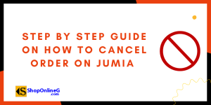How To Cancel Order On Jumia