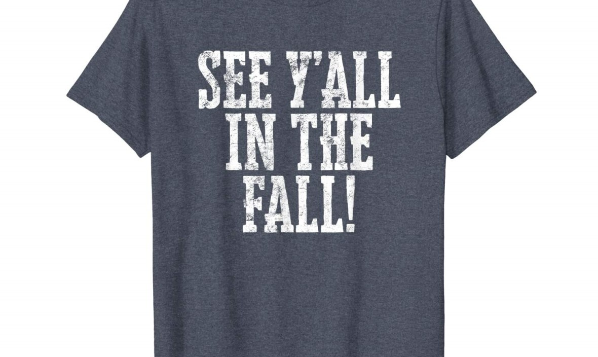 See Y'all In The Fall Shirt Teacher Gift End Of School Year  2019 Summer Men's Short Sleeve T-Shirt