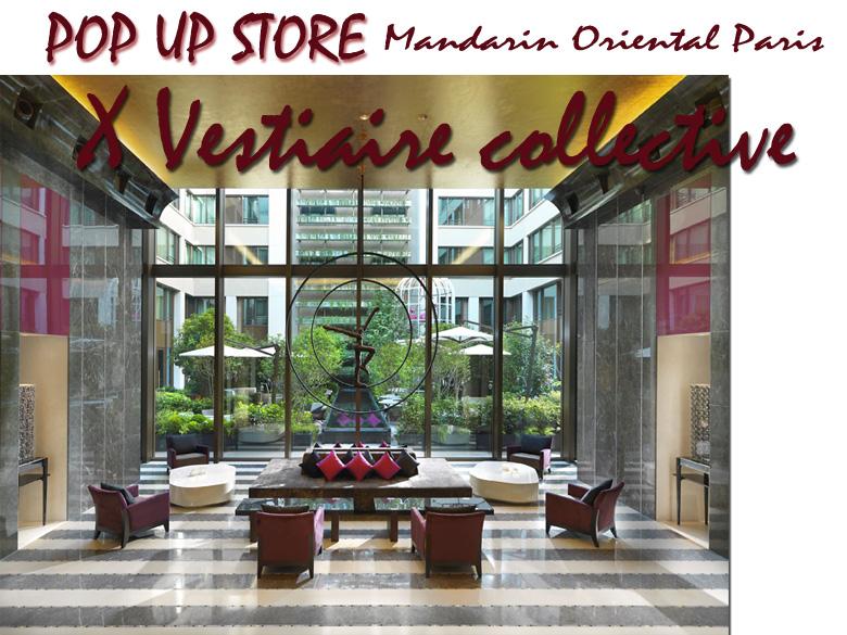 Vestiaire Collective pose ses affaires au Mandarin Oriental