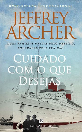 cuidado-desejas-jeffrey-archer_1