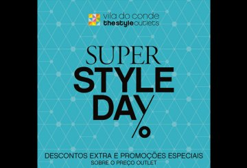 super-style-day-no-vila-do-conde-the-style-outlets-27-outubro