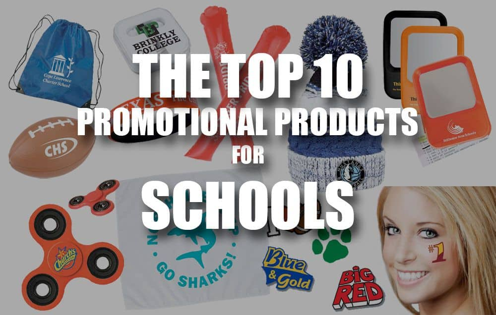 top 10 promo products for schools
