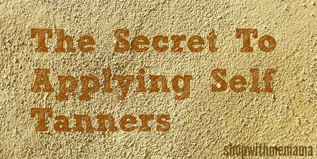 The Secret To Applying Self Tanners…