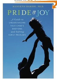 PRIDE  AND JOY: A Guide to Understanding Your Child's Emotions and Solving Family Problems (R/G)