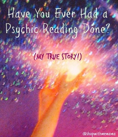 Have You Ever Had a Psychic Reading Done? (My True Story!)