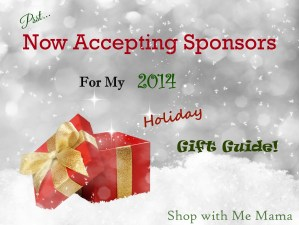 Accepting Sponsors For My 2014 Holiday Gift Guide #giftguide