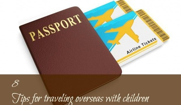 8 Tips for traveling overseas with children