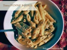 Easy Dinner Idea Tuna PENNE RIGATE