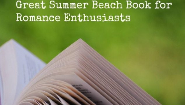 A Great Summer Beach Book for Romance Enthusiasts