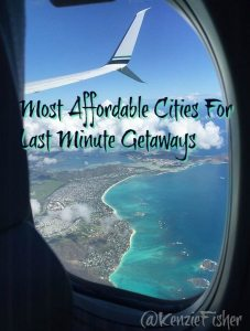 TripAdvisor Names Most Affordable Cities For Last Minute Getaways