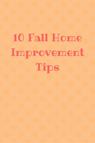10-fall-home-improvement-tips
