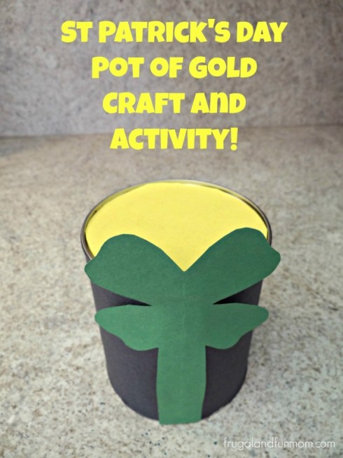 St Patrick's Day Pot of Gold Craft! An Upcyling DIY Project That Is Fun For the Kids!