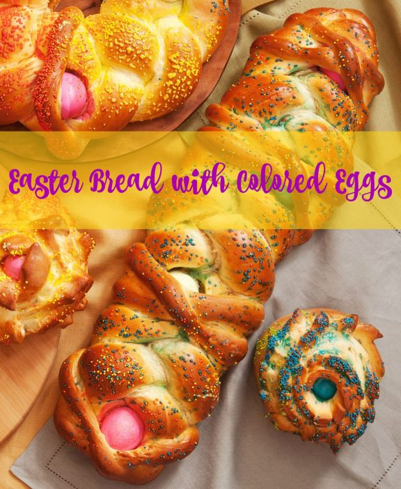 Easter Bread with Colored Eggs Recipe