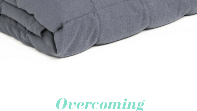 Overcoming Anxiety And Sleep Issues With A Weighted Blanket