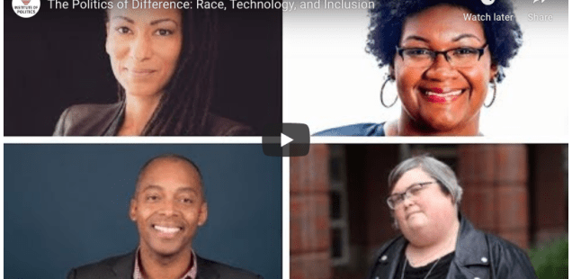 The Politics of Difference: Race, Technology, and Inclusion