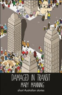 Damaged in Transit by Mary Manning