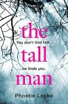 #bookreview – The Tall Man by Phoebe Locke @phoebe_locke @WildfireBks #BlogTour #RandomThingsTours