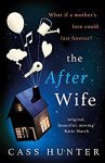 ShortBookandScribes #BookReview – The After Wife by Cass Hunter @C_HunterAuthor @TrapezeBooks #BlogTour