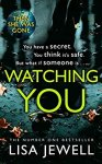 ShortBookandScribes #BookReview – Watching You by Lisa Jewell